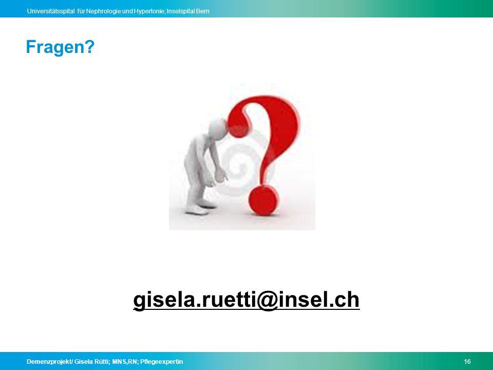 Fragen gisela.ruetti@insel.ch