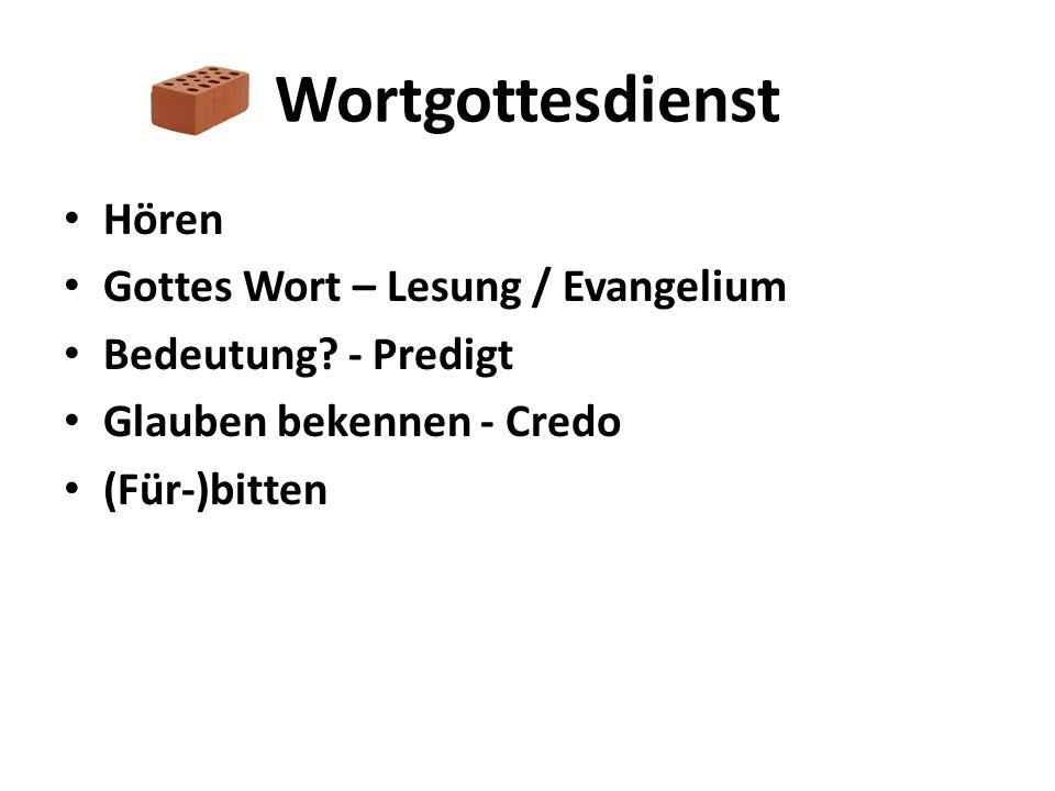 Wortgottesdienst Hören Gottes Wort – Lesung / Evangelium