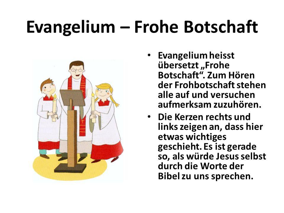 Evangelium – Frohe Botschaft