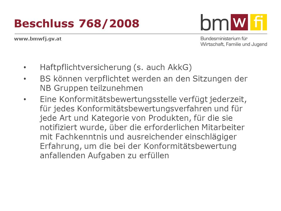 Beschluss 768/2008 Haftpflichtversicherung (s. auch AkkG)