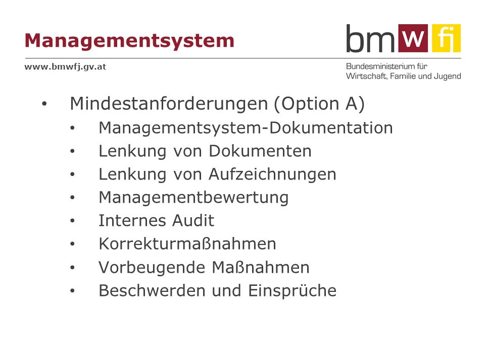 Managementsystem Mindestanforderungen (Option A)