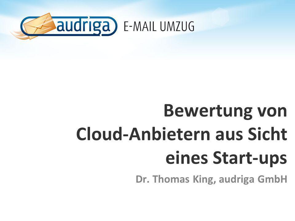 Bewertung von Cloud-Anbietern aus Sicht eines Start-ups
