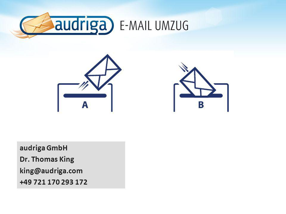audriga GmbH Dr. Thomas King king@audriga.com +49 721 170 293 172
