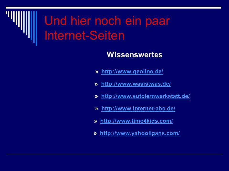 Und hier noch ein paar Internet-Seiten