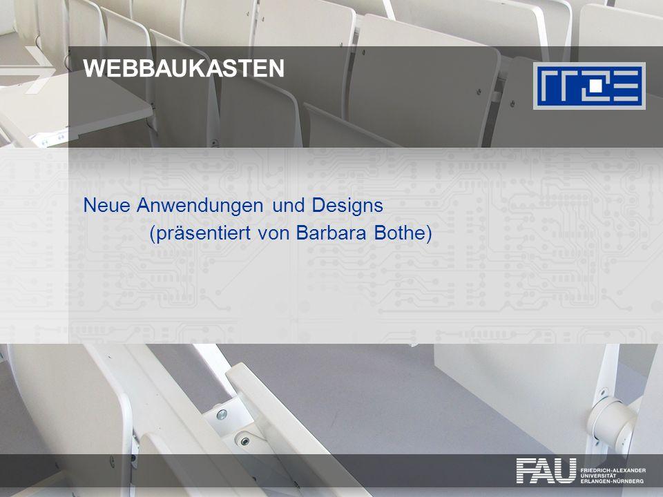 Neue Anwendungen und Designs (präsentiert von Barbara Bothe)