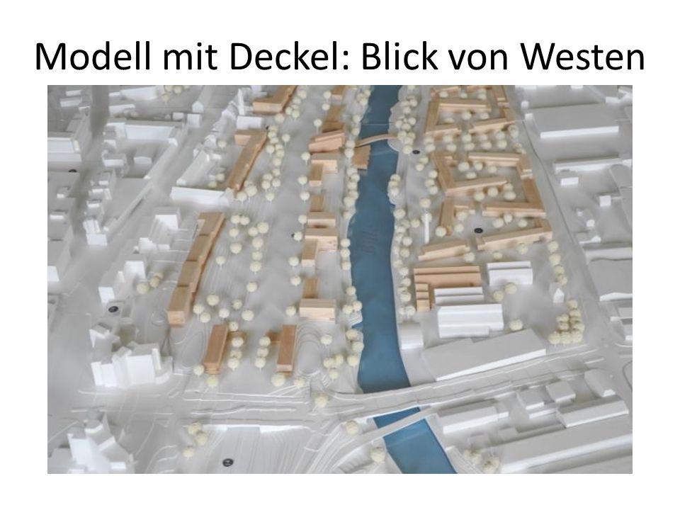 Modell mit Deckel: Blick von Westen