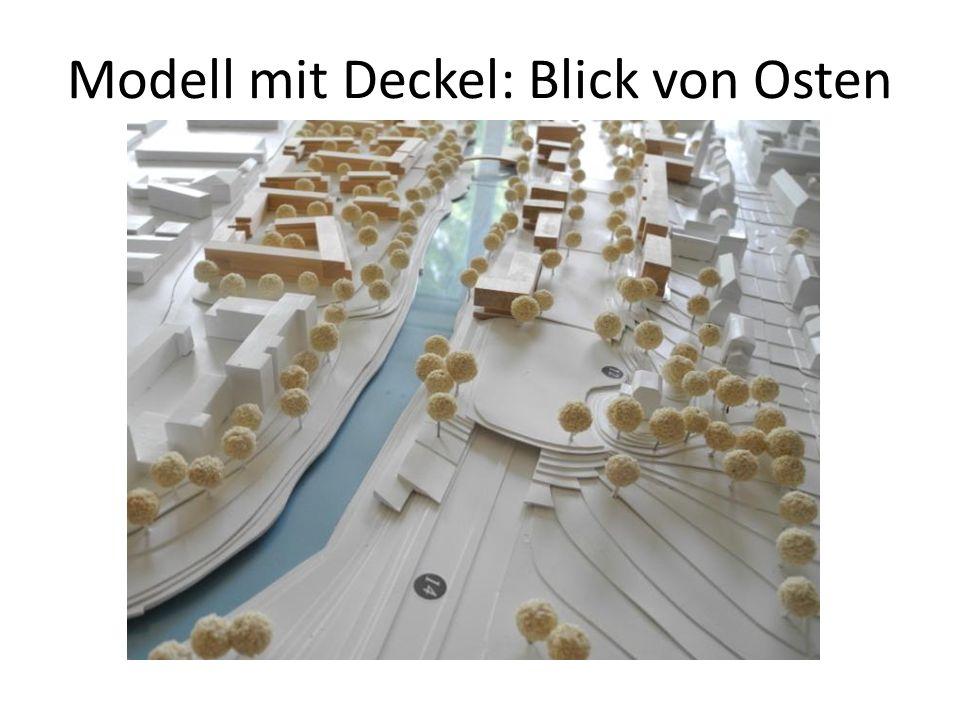 Modell mit Deckel: Blick von Osten