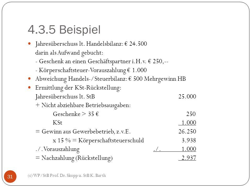 4.3.5 Beispiel Jahresüberschuss lt. Handelsbilanz: € 24.500