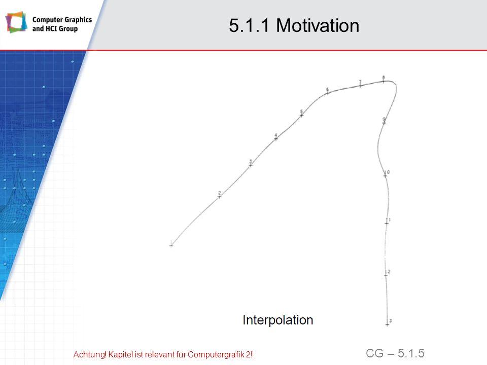 5.1.1 Motivation