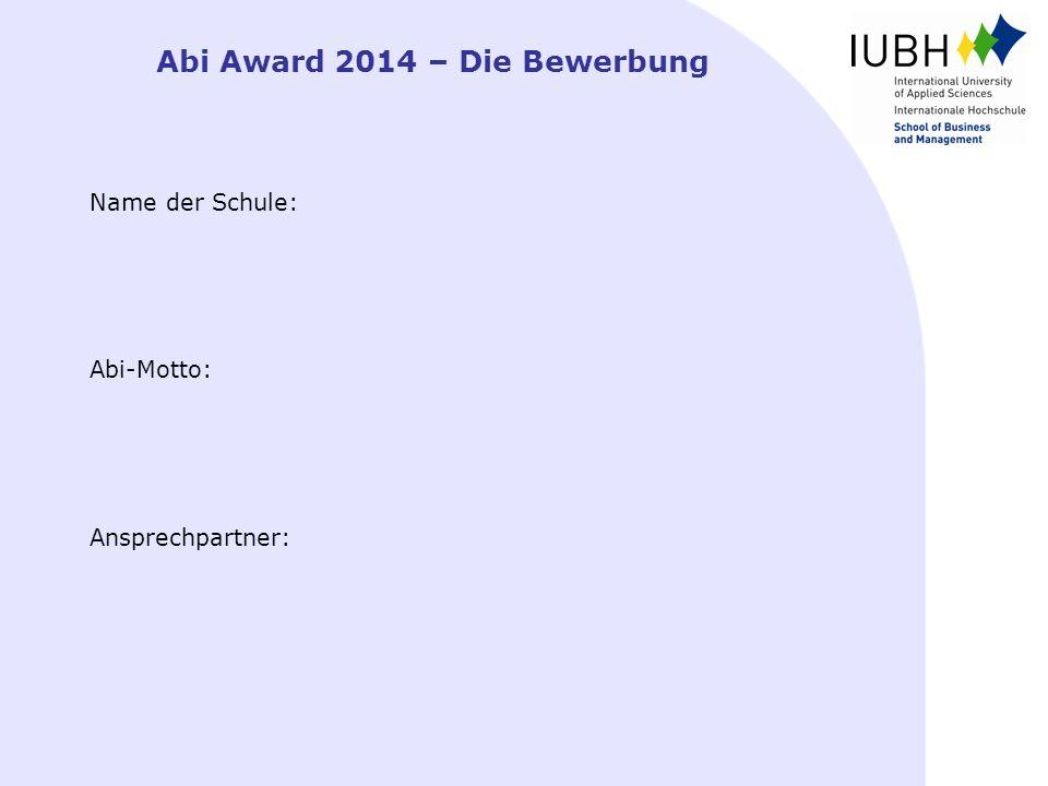 Abi Award 2014 – Die Bewerbung