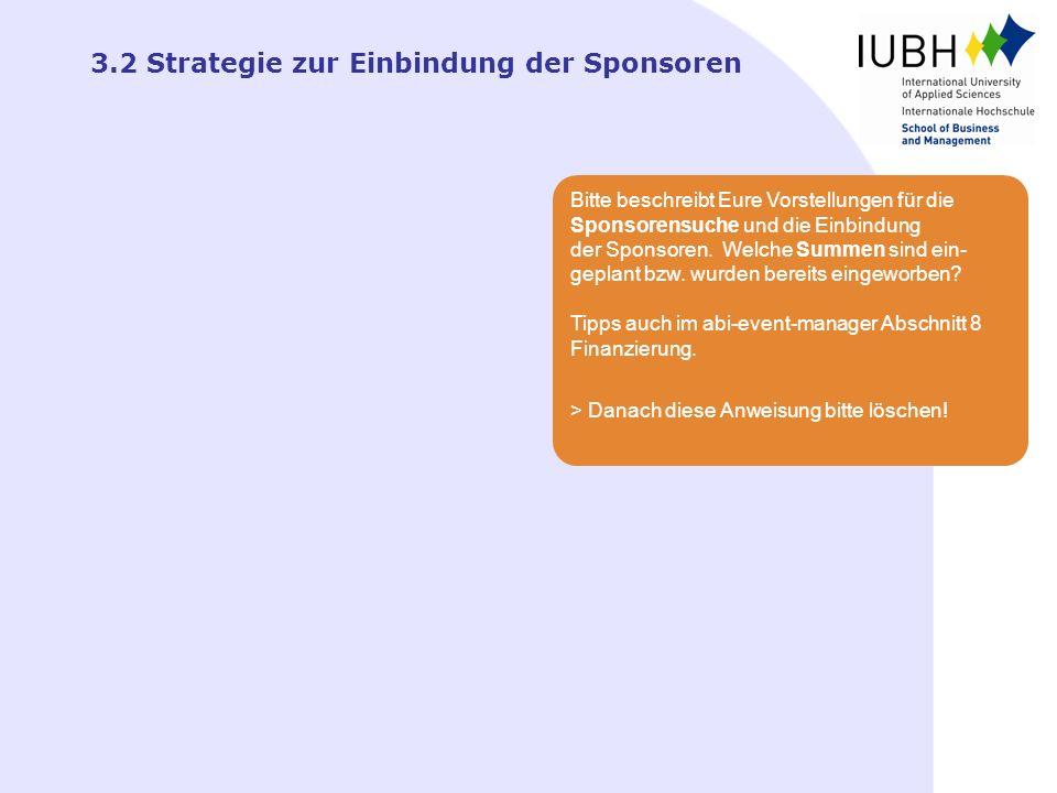 3.2 Strategie zur Einbindung der Sponsoren