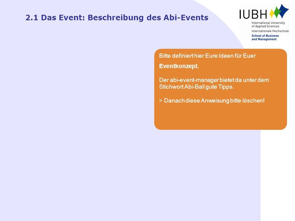 2.1 Das Event: Beschreibung des Abi-Events