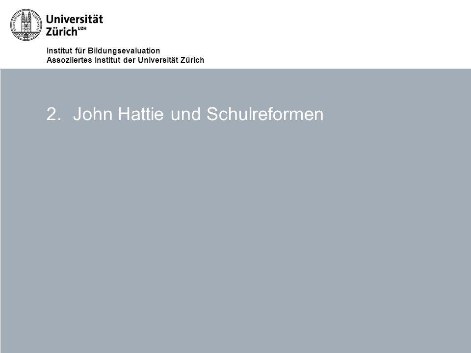 John Hattie und Schulreformen