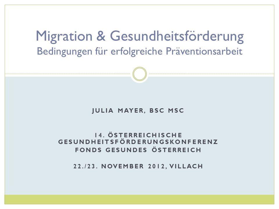 Migration & Gesundheitsförderung Bedingungen für erfolgreiche Präventionsarbeit