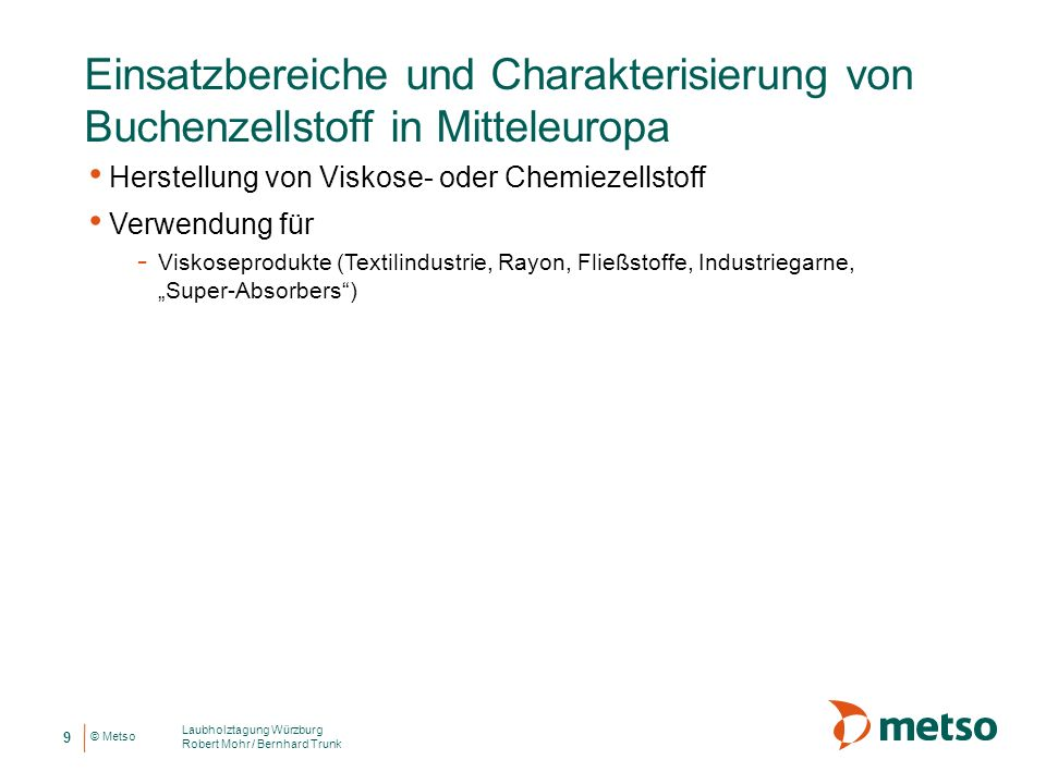 Einsatzbereiche und Charakterisierung von Buchenzellstoff in Mitteleuropa