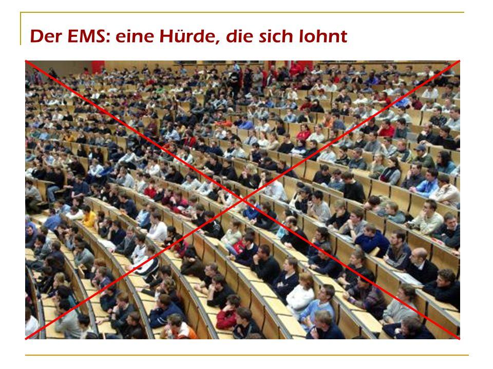 Der EMS: eine Hürde, die sich lohnt