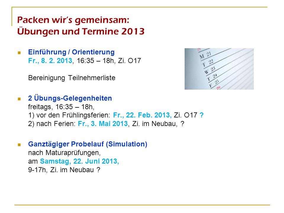 Packen wir's gemeinsam: Übungen und Termine 2013