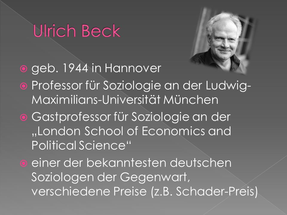 Ulrich Beck geb. 1944 in Hannover