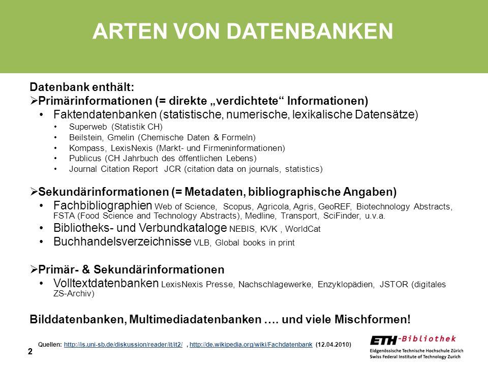ARTEN VON DATENBANKEN Datenbank enthält:
