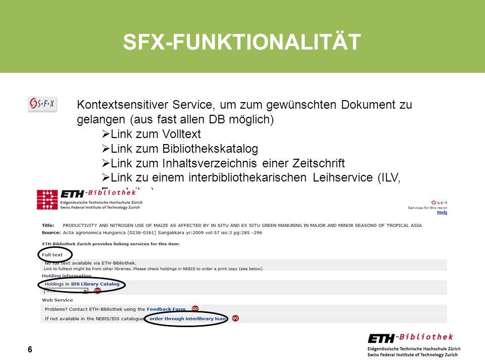 Sfx-funktionalität Kontextsensitiver Service, um zum gewünschten Dokument zu gelangen (aus fast allen DB möglich)