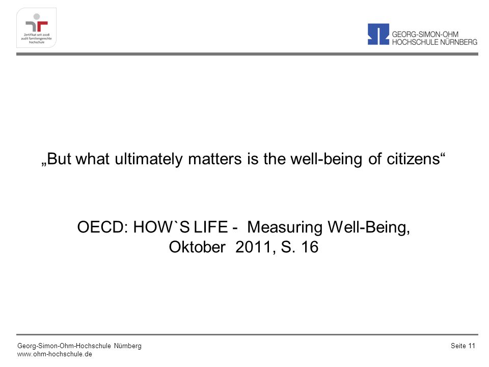 """But what ultimately matters is the well-being of citizens"