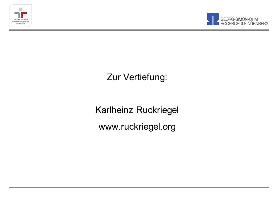 Zur Vertiefung: Karlheinz Ruckriegel www.ruckriegel.org