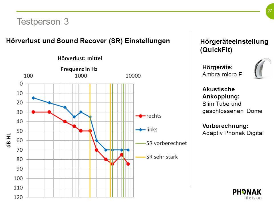 Testperson 3 Hörverlust und Sound Recover (SR) Einstellungen