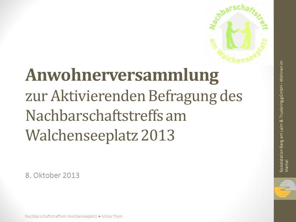 Anwohnerversammlung zur Aktivierenden Befragung des Nachbarschaftstreffs am Walchenseeplatz 2013