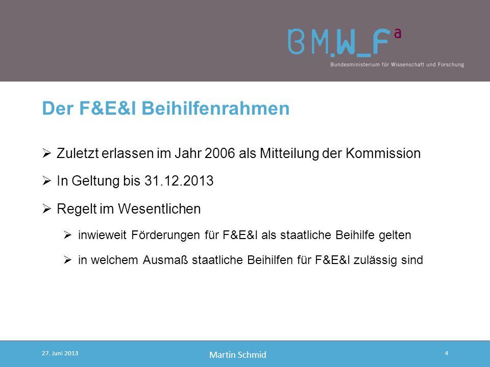 Der F&E&I Beihilfenrahmen