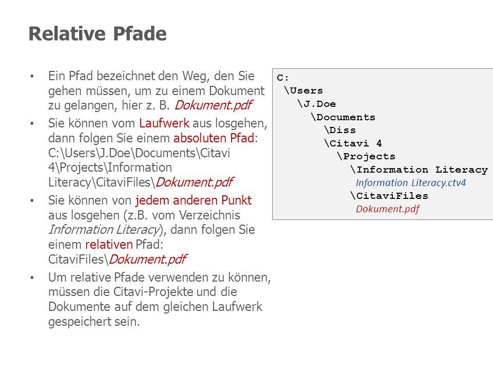 Relative Pfade Ein Pfad bezeichnet den Weg, den Sie gehen müssen, um zu einem Dokument zu gelangen, hier z. B. Dokument.pdf.