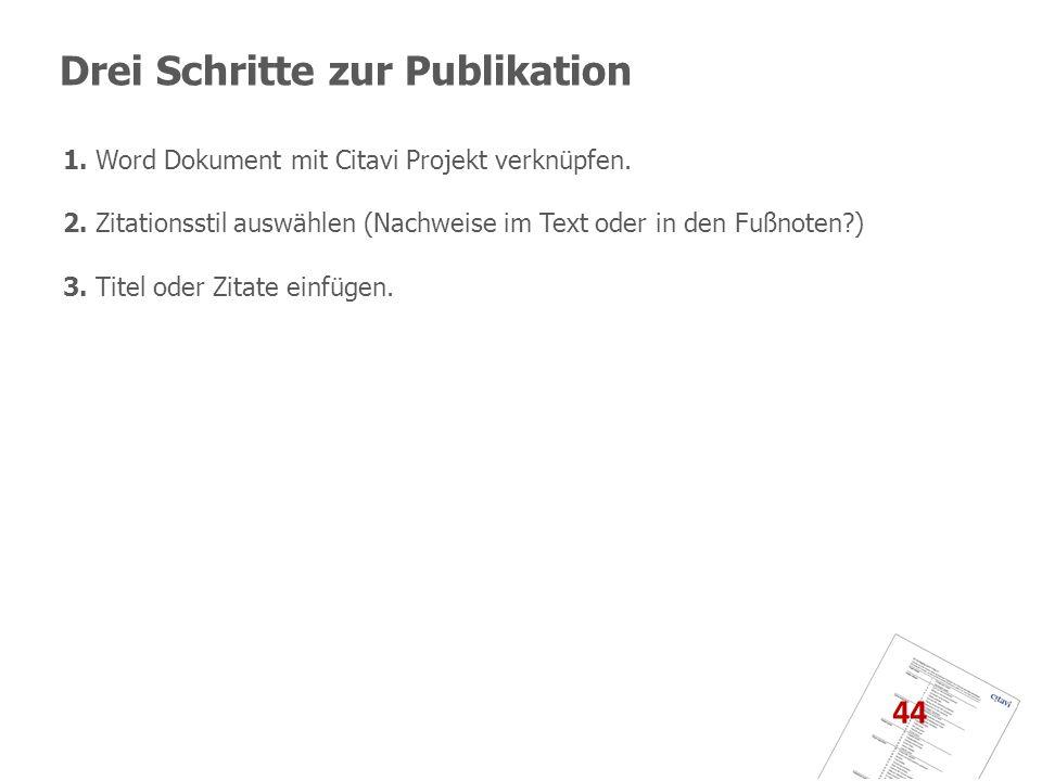 Drei Schritte zur Publikation
