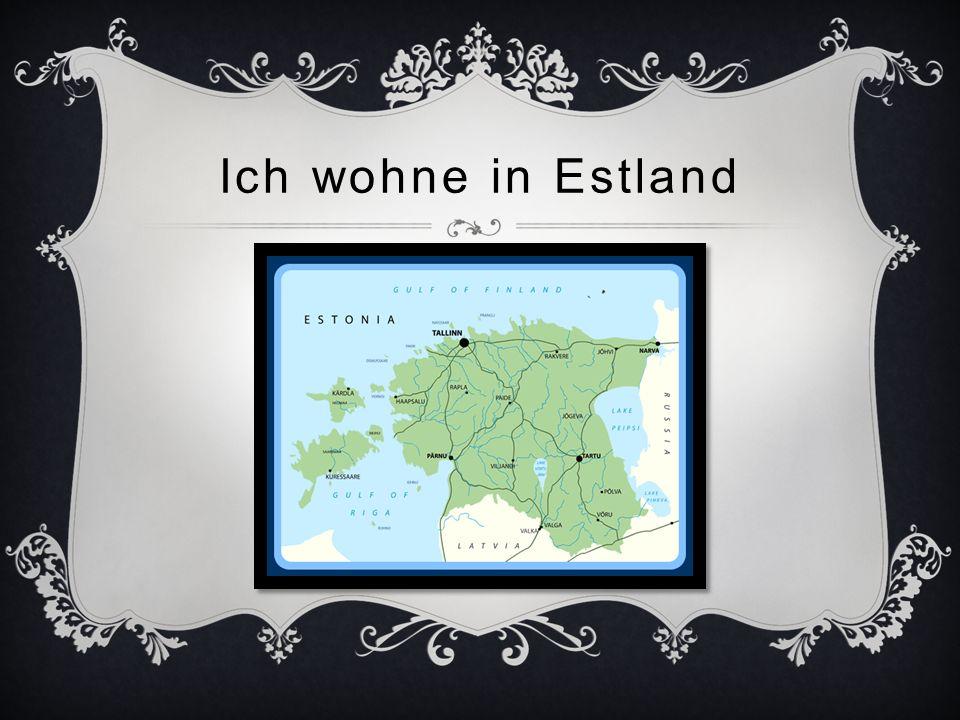 Ich wohne in Estland