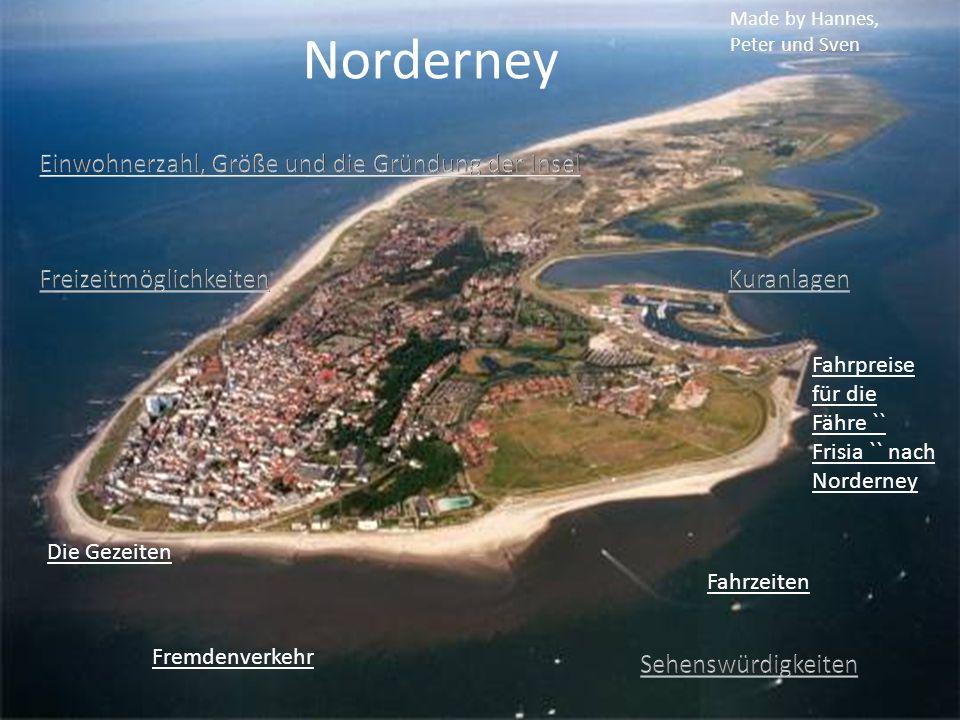 Norderney Einwohnerzahl, Größe und die Gründung der Insel