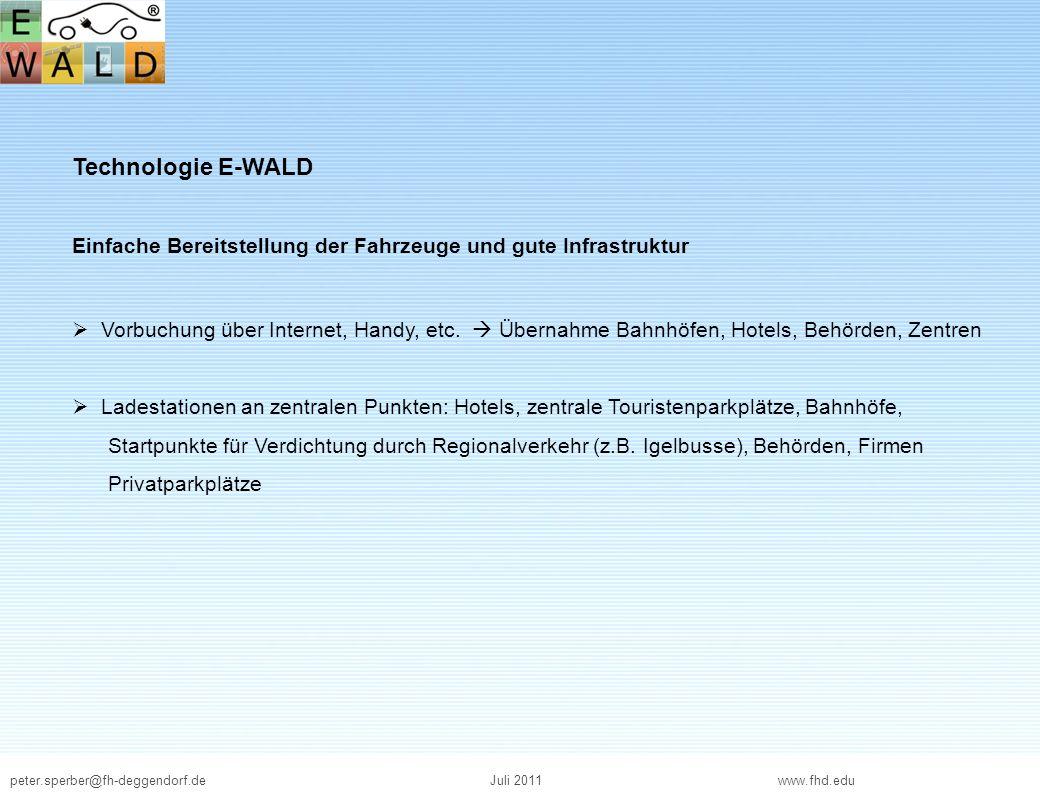 Technologie E-WALD Einfache Bereitstellung der Fahrzeuge und gute Infrastruktur.
