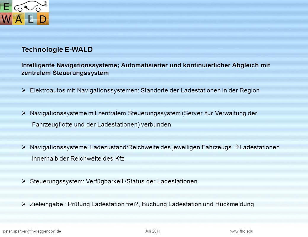 Technologie E-WALD Intelligente Navigationssysteme; Automatisierter und kontinuierlicher Abgleich mit zentralem Steuerungssystem.