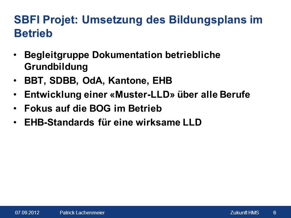 SBFI Projet: Umsetzung des Bildungsplans im Betrieb