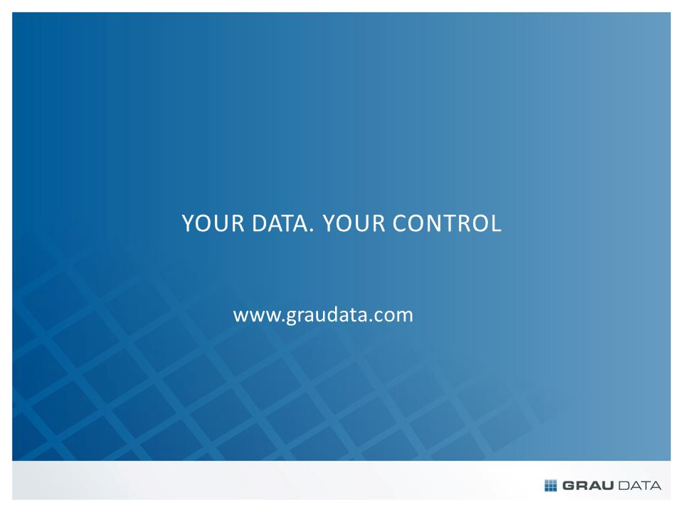 YOUR DATA. YOUR CONTROL