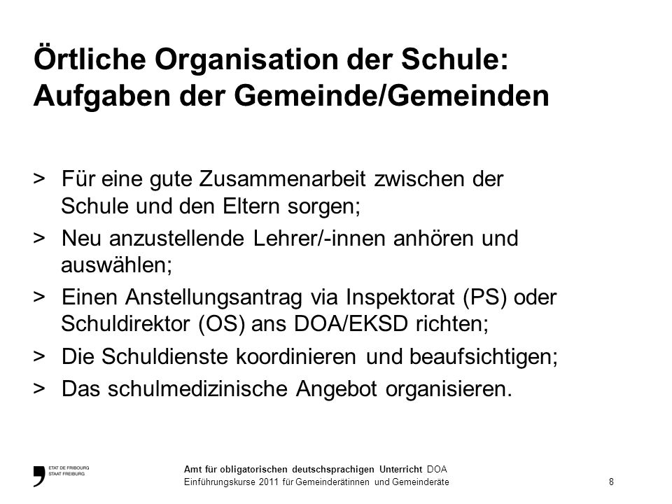 Örtliche Organisation der Schule: Aufgaben der Gemeinde/Gemeinden