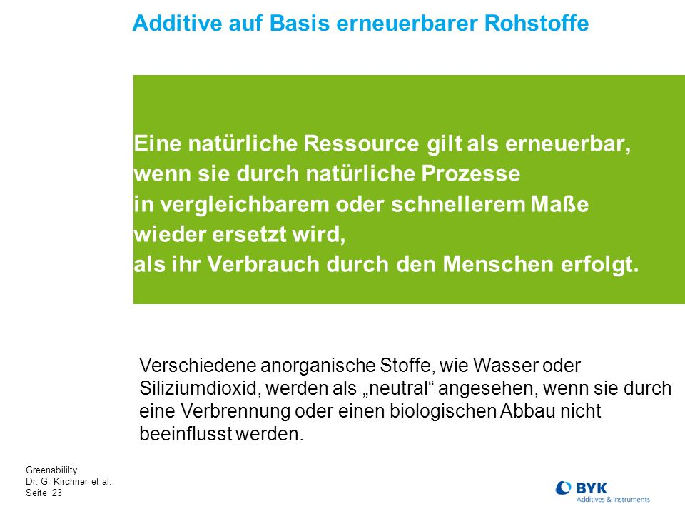 Additive auf Basis erneuerbarer Rohstoffe