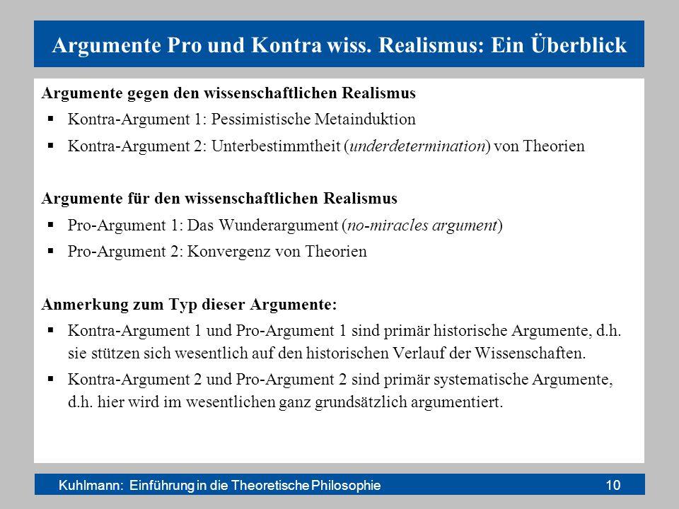 Argumente Pro und Kontra wiss. Realismus: Ein Überblick