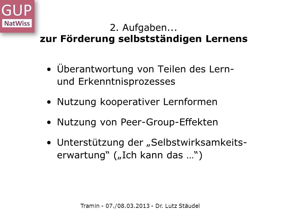 2. Aufgaben... zur Förderung selbstständigen Lernens