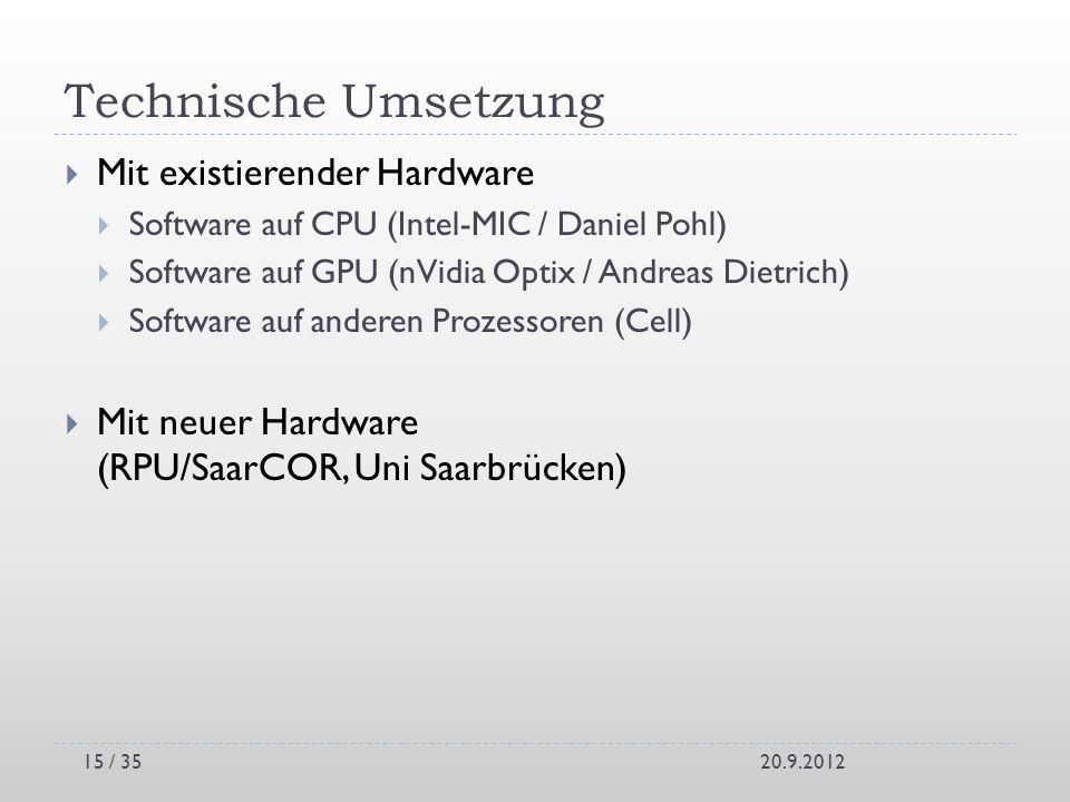 Technische Umsetzung Mit existierender Hardware
