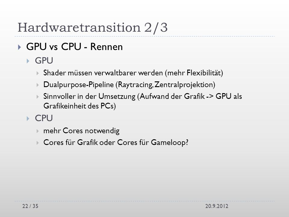 Hardwaretransition 2/3 GPU vs CPU - Rennen GPU CPU
