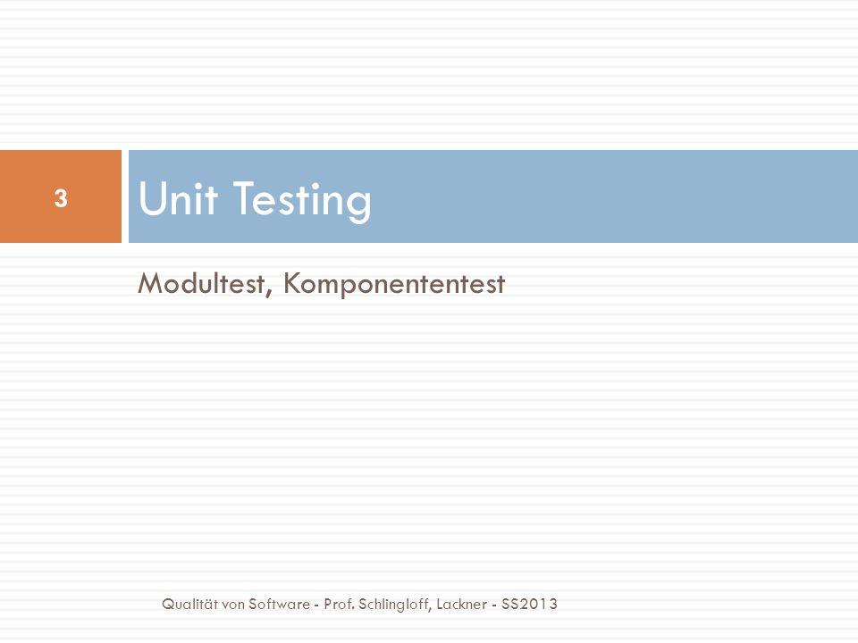 Unit Testing Modultest, Komponententest