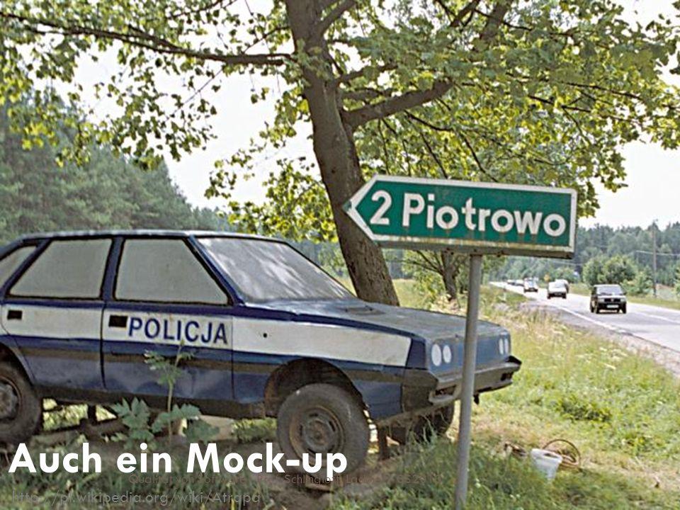 Auch ein Mock-up http://pl.wikipedia.org/wiki/Atrapa