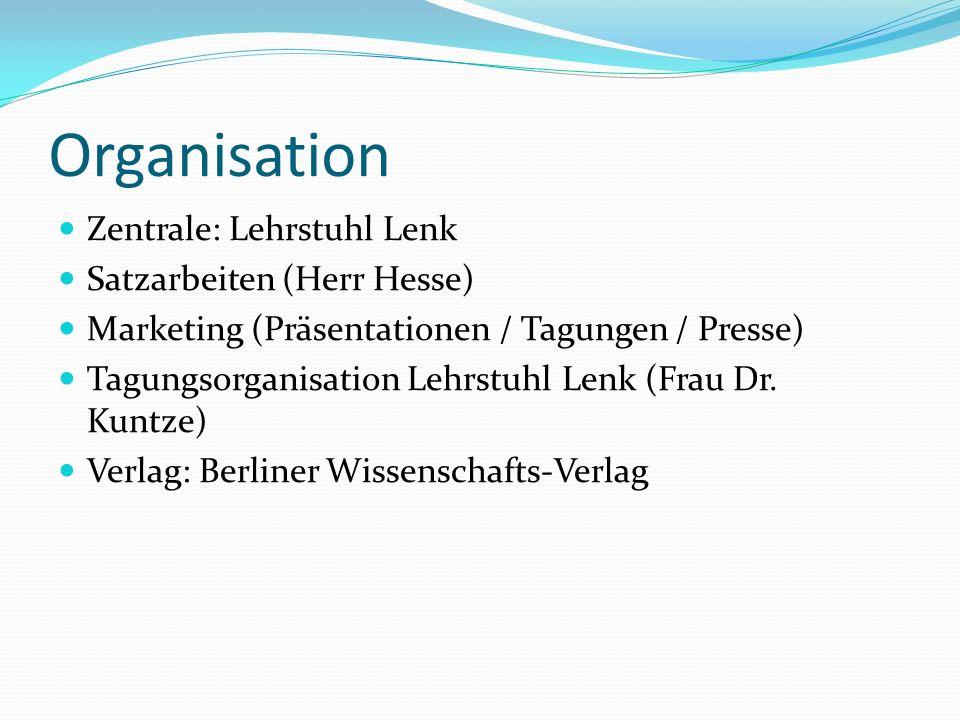 Organisation Zentrale: Lehrstuhl Lenk Satzarbeiten (Herr Hesse)