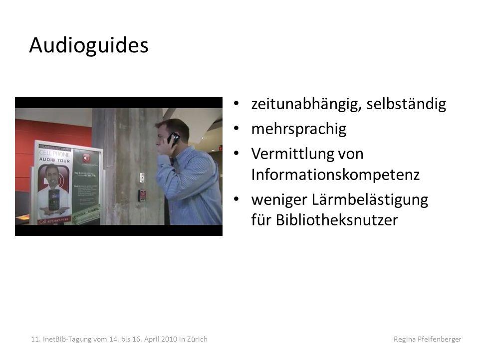 Audioguides zeitunabhängig, selbständig mehrsprachig