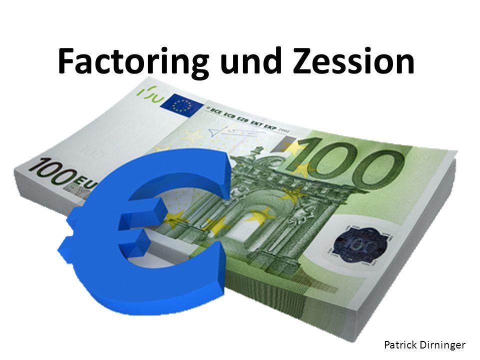 Factoring und Zession Patrick Dirninger