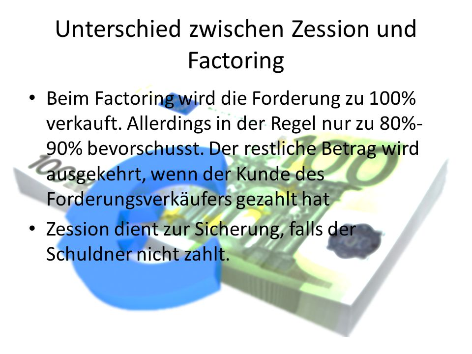 Unterschied zwischen Zession und Factoring