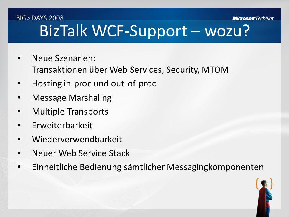 BizTalk WCF-Support – wozu